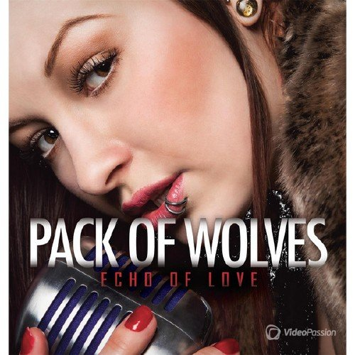 Pack Of Wolves - Echo Of Love (2015)
