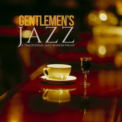 VA-Gentlemen's Jazz: A Traditional Jazz Session Night (2015)
