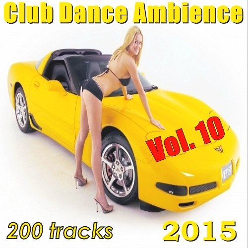 VA-Club Dance Ambience Vol. 10 (2015)