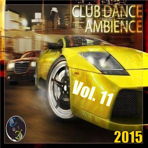 VA-Club Dance Ambience Vol. 11 (2015)