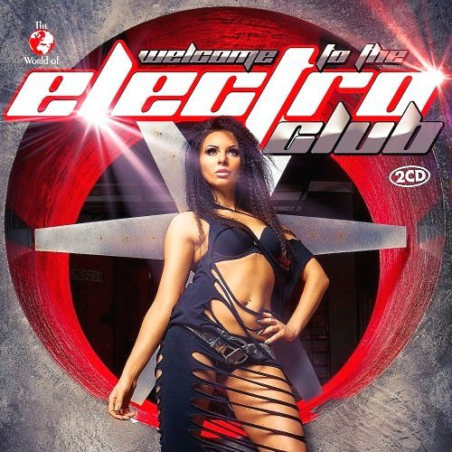 VA-Welcome To The Electro Club (2015)
