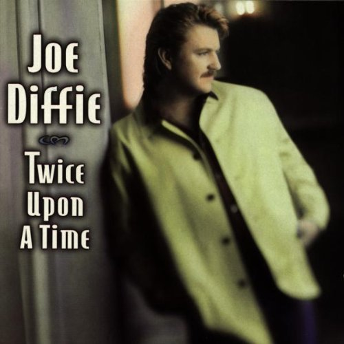 Joe Diffie - Twice Upon a Time (1997)