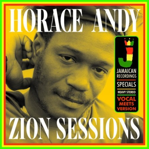 Horace Andy - Zion Sessions (2014)