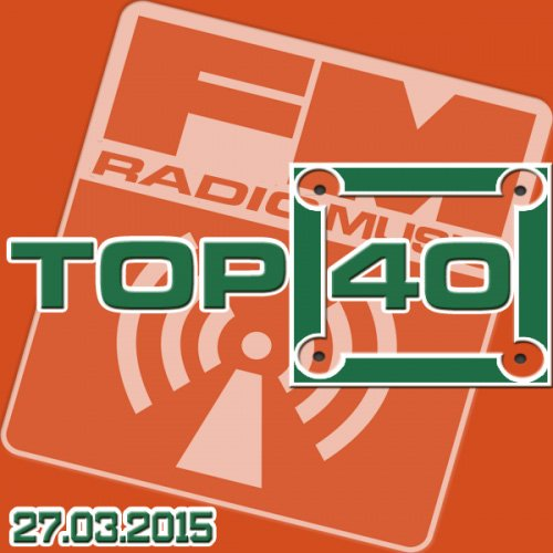 VA-Top 40 Music Remix Radio FM (2015)