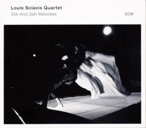 Louis Sclavis Quartet - Silk and Salt Melodies (2014)