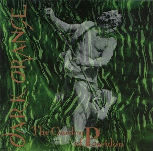 Dark Orange - The Garden Of Poseidon (1993)