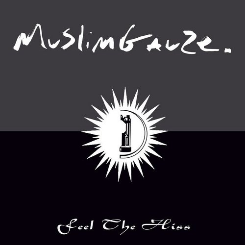 Muslimgauze - Zilver Feel The Hiss (2015)