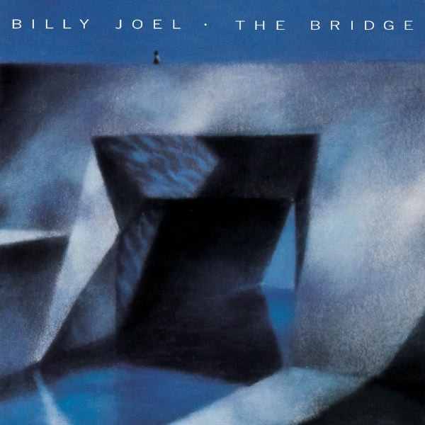Billy Joel - The Bridge (1986) [Remastered 2014]