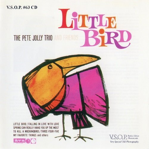Pete Jolly Trio - Little Bird (1963)