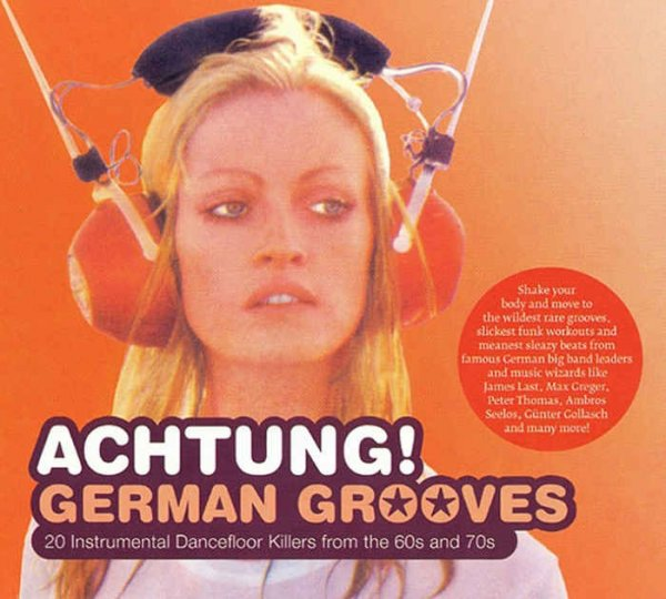 VA - Achtung! German Grooves - 20 Instrumental Dancefloor Killers from the 60s & 70s (2007)