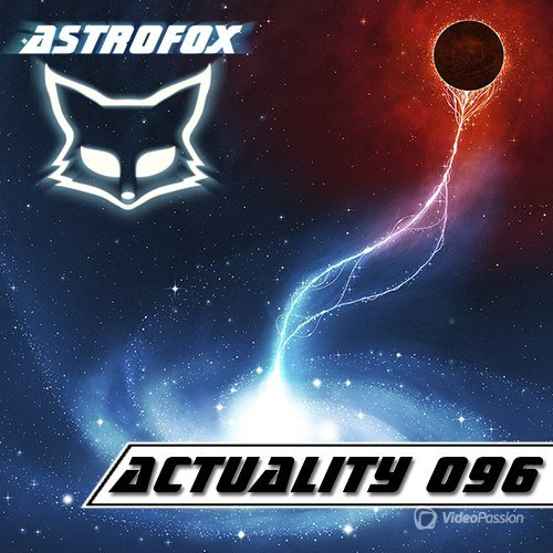 AstroFox - Actuality 096 Best Of House (2015)