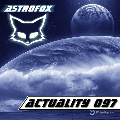AstroFox - Actuality 097 Best Of House (2015)