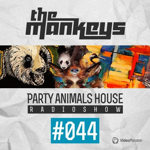 The Mankeys - Party Animals House Radioshow 047 (2015)