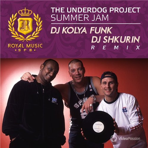 The Underdog Project - Summer Jam (DJ Kolya Funk & DJ Shkurin Remix 2015)