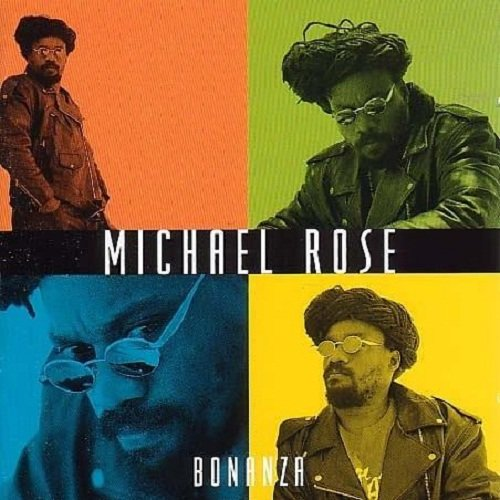 Michael Rose - Bonanza (1999)