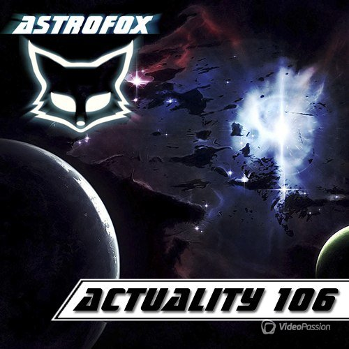 AstroFox - Actuality 106 / Best Of House (2015)