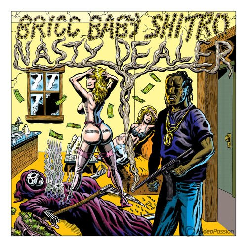 Bricc Baby Shitro - Nasty Dealer (2015)