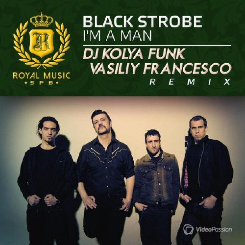 Black Strobe - I'm A Man (DJ Kolya Funk & Vasiliy Francesco Remix 2015)