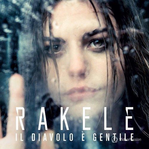 Rakele - Il diavolo e gentile (2015)