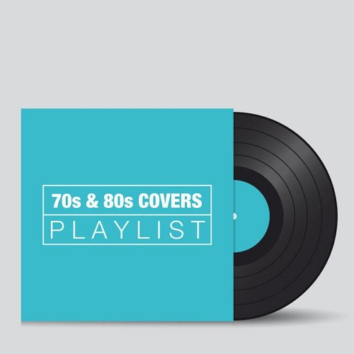 VA - 70s and 80s Covers Playlist (2015)