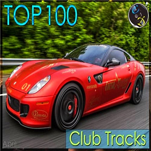 VA-TOP 100 Club Tracks (April) (2015)