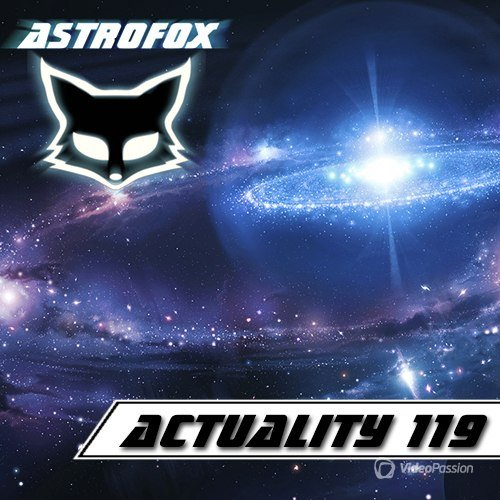 AstroFox - Actuality 119 Best Of House (2015)