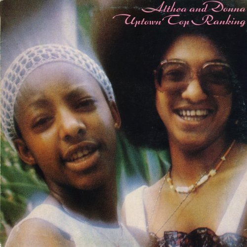 Althea & Donna - Uptown Top Ranking [Reissue] (2001)