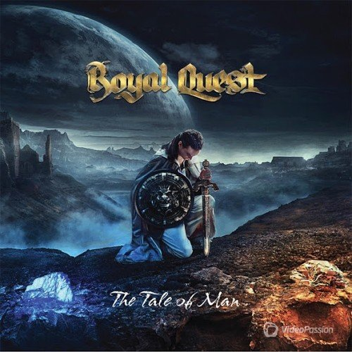 Royal Quest - The Tale Of Man (2015)