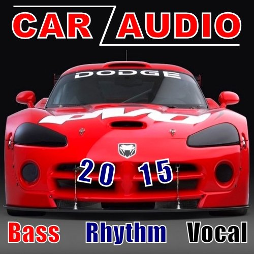 VA-Car Audio. Bass, Rhythm, Vocal (2015)
