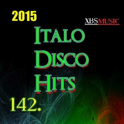 VA-Italo Disco Hits Vol. 142 (2015)