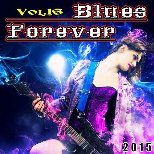 VA-Blues Forever Vol. 16 (2015)