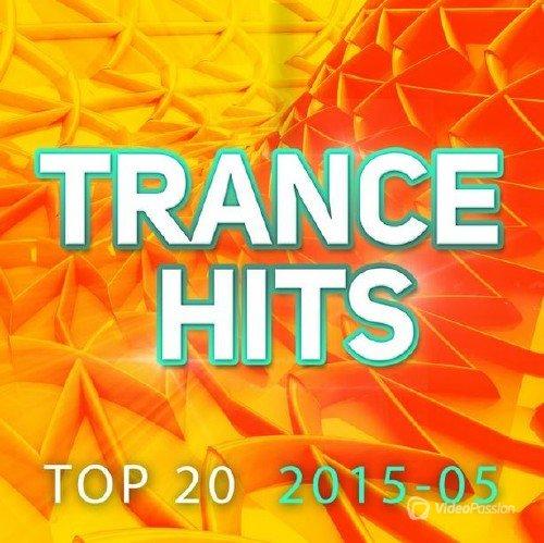 Trance Hits Top 20: 2015-05 (2015)