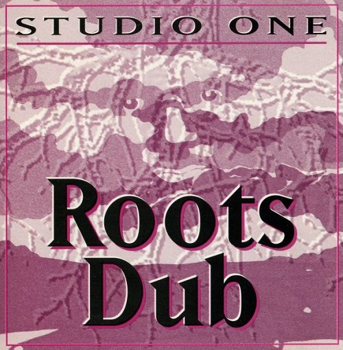 Dub Specialist - Studio One Roots Dub [Reissue] (1997)