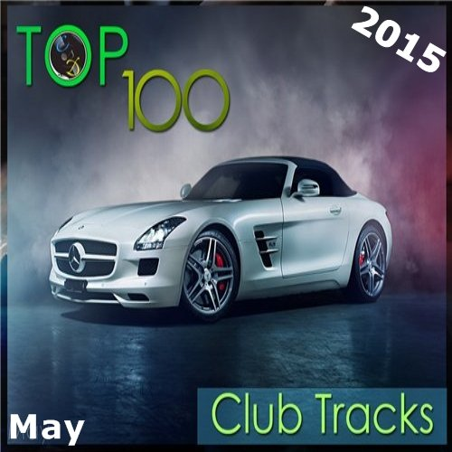 VA-TOP 100 Club Tracks (May) (2015)