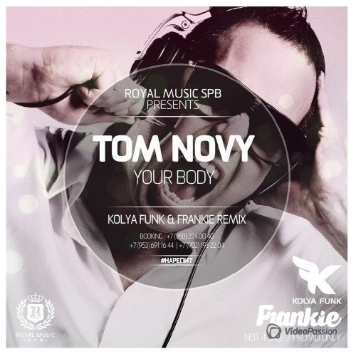 Tom Novy - Your Body (Kolya Funk & Frankie Remix) (2015)