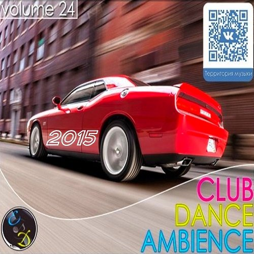 VA-Club Dance Ambience Vol. 24 (2015)