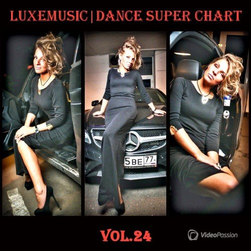 LUXEmusic - Dance Super Chart Vol.24 (2015)
