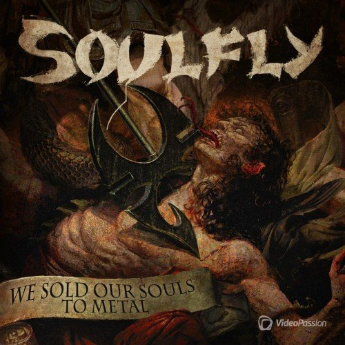 Soulfly - We Sold Our Souls To Metal (Single) (2015)
