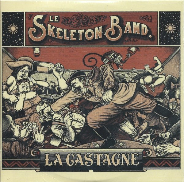 Le Skeleton Band - La Castagne (2014)