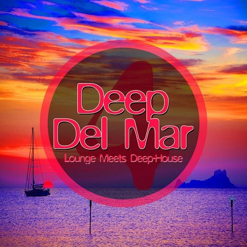VA - Deep Del Mar Lounge Meets Deep-House Vol 4 (2015)