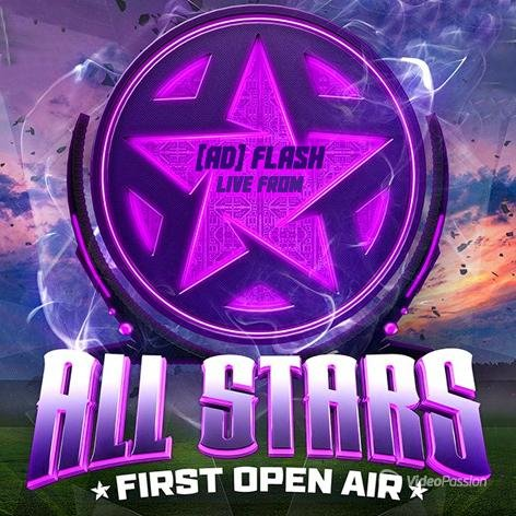 [ad] Flash - Live from ''All Stars Festival'' Open Air (31.05.15)