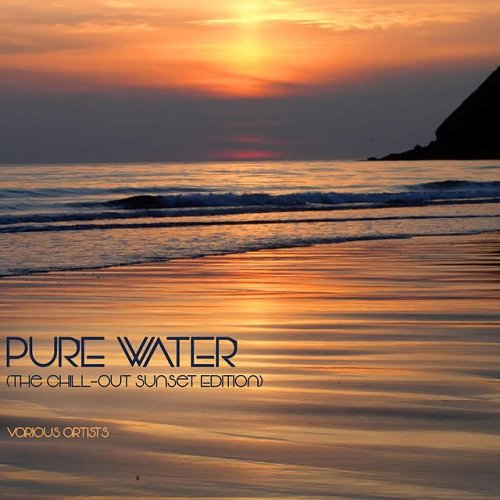 VA - Pure Water The Chill-Out Sunset Edition (2015)