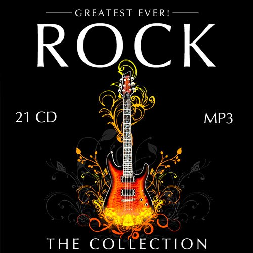 VA-Greatest Ever! Rock: The Collection (21CD) (2008-2015)