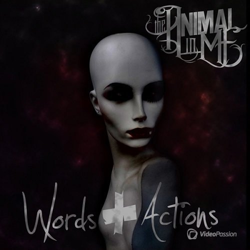 The Animal In Me - Words + Actions (2015)