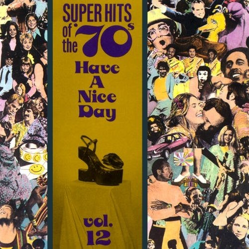 VA - Super Hits of the '70s - Have a Nice Day Vol. 12 (1990)