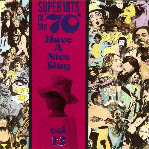 VA - Super Hits of the '70s - Have a Nice Day Vol. 13 (1990)