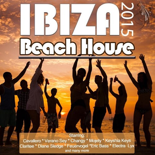 VA - Beach House Ibiza 2015 Opening Party Grooves Deluxe (2015)