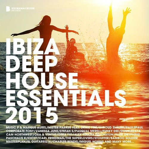 VA - Ibiza Deep House Essentials (2015)