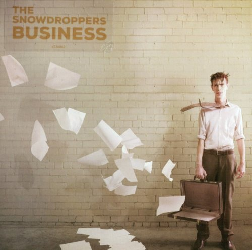 The Snowdroppers - Business (2015)