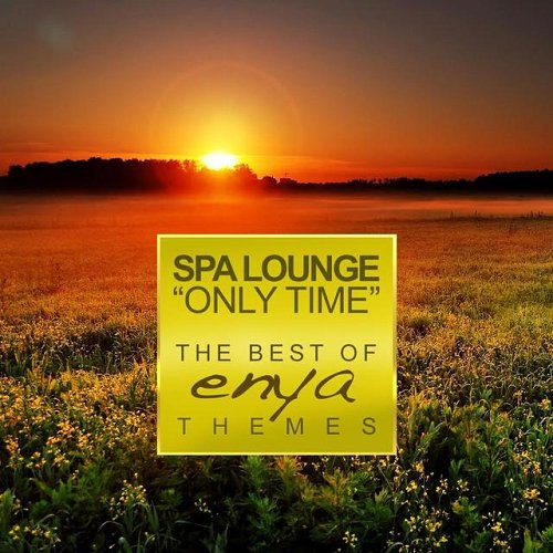 Meditation Spa - Only Time The Best of Enya Themes Relaxing Instrumental Versions (2015)